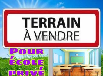 terrain pour école privé